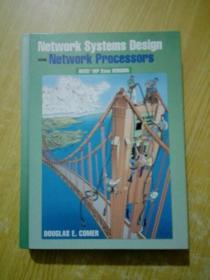 Network Systems Design Using Network Processors-使用网络处理器的网络系统设计(带光盘)