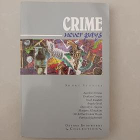 Oxford Bookworms Collection: Crime Never Pays[牛津书虫故事集:犯罪小说选集]
