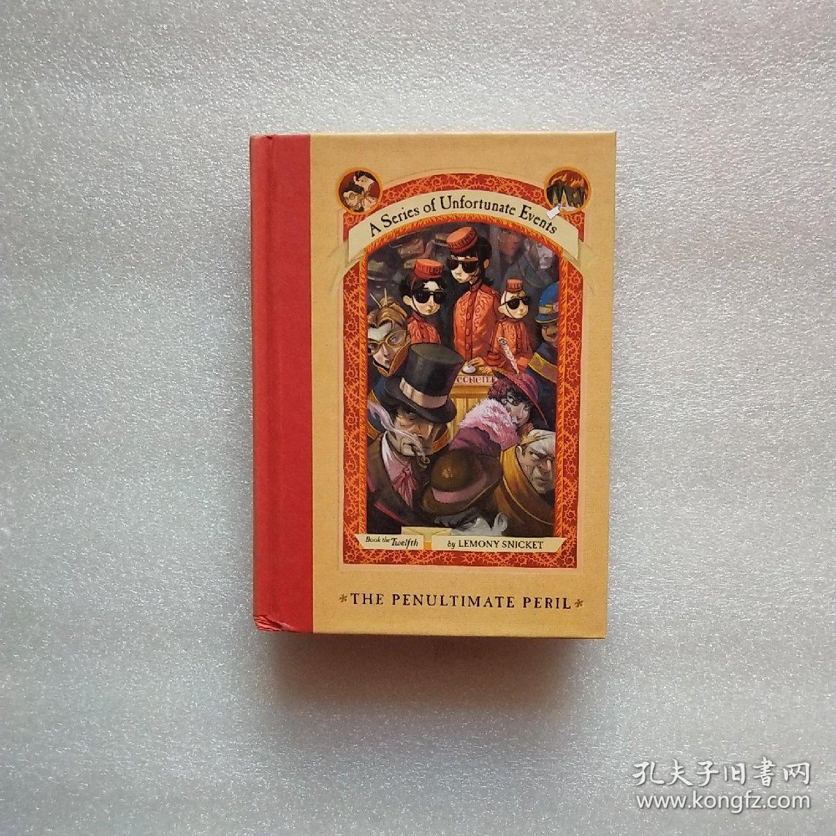 The Penultimate Peril:The Penultimate Peril 雷蒙·斯尼奇的不幸历险12:混乱的旅馆 ISBN9780064410151