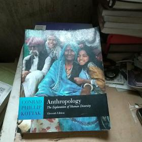 Anthropology:The Exploration of Human Diversity, with Living Anthropology Student CD and PowerWeb