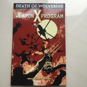 英文原版  金刚狼之死:X武器计划 英文原版 Death of Wolverine: The