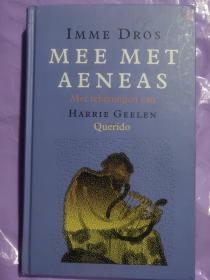 MEE MET AENEAS  荷兰语 精装原版插图丰富-加入埃涅阿斯