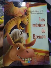 LOS MUSICOS DE BREMEN 西班牙语<>不来梅的音乐家> 12开少儿绘本
