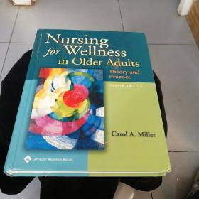 Nursing for Wellness in Older Adults Theory and Practice FOURTH EDITION 老年人的健康护理 理论与实践 第四版