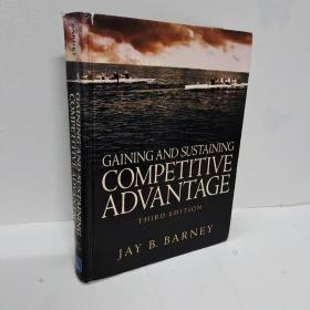 GAINING AND SUSTAINING COMPETITIVE ADVANTAGE THIRD EDITION