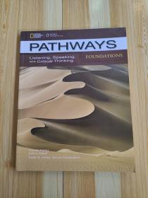 FOUNDATIONGS PATHWAYS Listening,Speaking,and Critical Thinking
