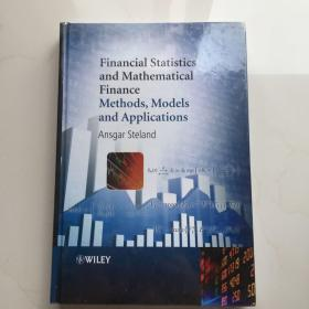 Financial Statistics and Mathematical Finance  Methods, Models and Applications