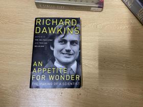 An Appetite for Wonder:The Making of an Scientist:A Memoir   道金斯 自传,(自私的基因The Selfish Gene  作者),