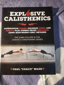 EXPL SIVE CALISTHENICS(16开