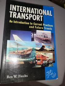 International Transport: An Introduction to Current Practices and Future Trends
