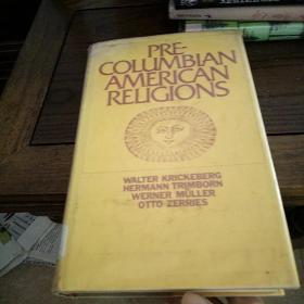Pre-columbian American religions 前哥伦布美洲宗教