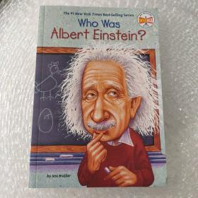 Who Was Albert Einstein?:阿尔伯特﹒爱因斯坦