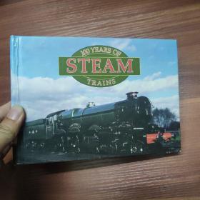100 YEARS OF STEAM TRAINS--横32开精装-英文原版  蒸汽火车100年
