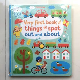 Usborne 原版英文 Very First Book of Things : Out and About 第一本要指出的书:出去和周围 尤斯伯恩图书早教书英语绘本故事  精装