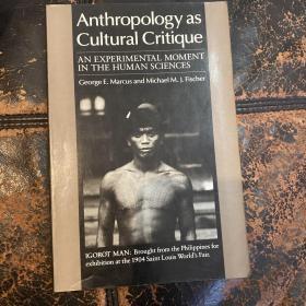 Anthropology as Cultural Critique:An Experimental Moment in the Human Sciences(附香港中文大学教授Li yong ji论文手迹一页)