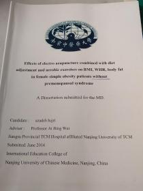 硕士论文:Effects of electro-acupuncture combined with diet adjustment and aerobic exercises on BMI,WHR,body fat in female simple obesity patients without premenopausal syndrome
