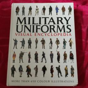 MILITARY UNIFORMS VISUAL ENCYCLOPEDIA(军装视觉百科全书  大16开)