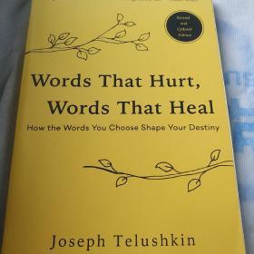 Words  That  Hurt, Words  that  HeaI