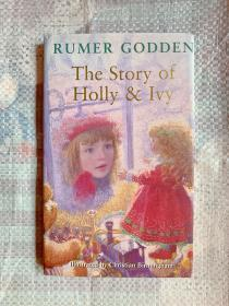 The Story of Holly & Ivy  illustrated by christian birmingham