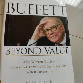 Buffett Beyond Value:Why Warren Buffett Looks to Growth and Management When Investing