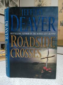 2009年,英文原版,精装带书衣,初版本小说,roadside crosses
