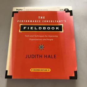 The   Performance   Consultant's   Fieldbook[绩效顾问操作手册:组织改善的工具与技巧]