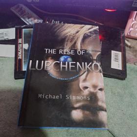 THE RISE OF LUBCHENKO  (32开)精装