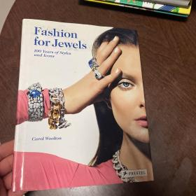 Fashion for Jewels: 100 Years of Styles and Icons 精装