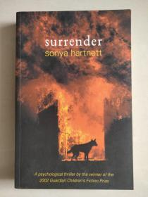 SURRENDER (A psychological thriller by the winner of the 2002 Guardian Children's Fiction Prize)
