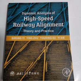 Dynamic Analysis of High-Speed Railway Alignment   Theory and Practice