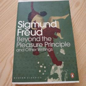 Beyond the Pleasure Principle: And Other Writings
