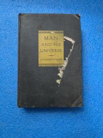 (1930年初版)man and his universe   (毛边本 布面精装)
