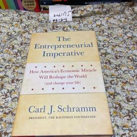The Entrepreneurial Imperative:How America's Economic Miracle Will Reshape the World