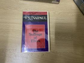 The Suffrage of Elvira    奈保尔《全民选举》,诺贝尔文学奖得主, 李欧梵:多年前读过他的小说《大河湾》(A Bend in the River),另附一篇他的自叙传,我读时几乎有背诵的冲动,书中段落足以作为我进一步学英文的典范。精装