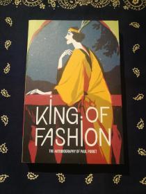 Paul Poiret:《King of Fashion 》 保罗·波烈自传:《时尚之王》(英文原版)