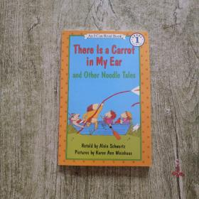 There Is a Carrot in My Ear and Other Noodle Tales (I Can Read, Level 1) 胡萝卜在我的耳朵里 英文原版