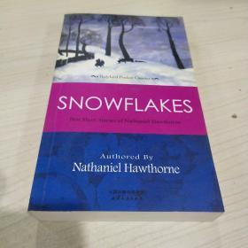 正版 SNOWFLAKES: BEST SHORT STORIES OF NATHANIEL HAWTHORNE