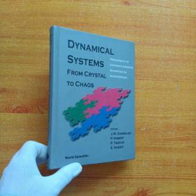 DYNAMICAL SYSTEMS FROM CRYSTAL TO CHAOS  大32开 精装【内页干净】
