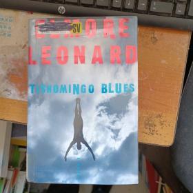 ELMORE LEONARD TISHOMINGO BLUE