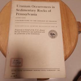Uranium  Occurrences  in Sedimentary  Rocks of Pennsylvania(地质观察报告1107-D)