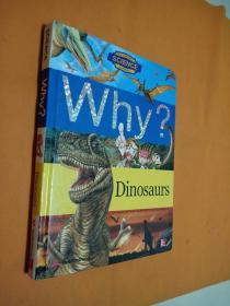 Why:Dinosaurs为什么:恐龙  ( 儿童书 )