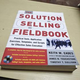The Solution Selling Fieldbook(附光盘)