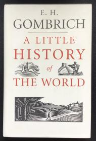 E. H. Gombrich《A Little History of the World》
