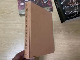 Wisdom of the West   羅素《西方的智慧》,500幅插圖,《西方哲學史》精華, 從蘇格拉底到 維特根斯坦,王小波 常引用,董橋:妙筆生花,文章又脆又有風格,無一冗筆。布面精裝,大16開,重超1公斤