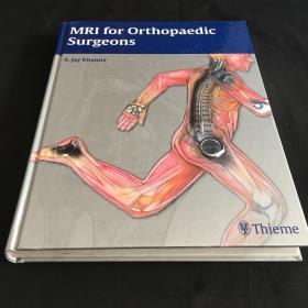 MRI for Orthopaedic Surgeons