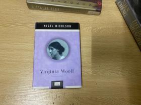 (私藏)Virginia Woolf   奈杰尔•尼科尔森《伍尔芙传》,尼科尔森的母亲维塔•萨克维尔-韦斯特是弗吉尼亚•伍尔夫曾经的恋人与最亲密的朋友。精装毛边本