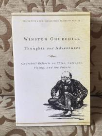 Thoughts and adventures by Winston Churchill - 丘吉尔《思与行》平装本