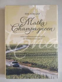 Matka champagneen    芬兰语 <香槟>  18开图文版 全铜版纸