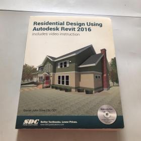 Residential  Design  Using  Autodesk Revit 2016  附光盘