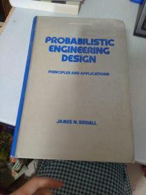 PROBABILISTIC ENGINEERING DESIGN概率工程设计 英文版